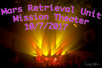 Mars Retrieval Unit Mission Theater 10/7//17